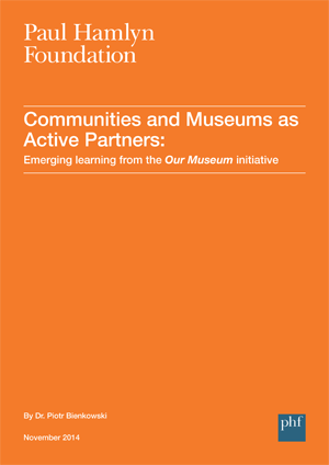 Front cover: Emerging learning from the Our Museum initiative